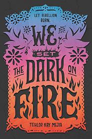 WeSetTheDarkOnFire-cover